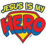 Jesus Is My Hero