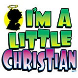 I'm A Little Christian