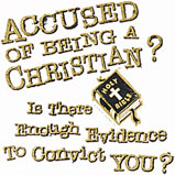 Accused Of Being A Christian