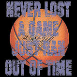Never Lost A Game - Basketball