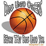 Dunk Unto Others