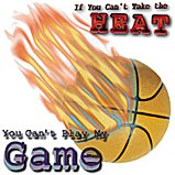 Can't Take The Heat - Basketball