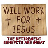 Will Work For Jesus