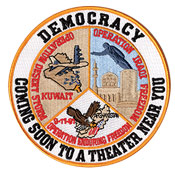 "DEMOCRACY COMING TO A THEATER NEAR YOU - EMBROIDERED PATCH <FONT color=#ff0010 face=""Comic Sans MS"">CLOSEOUT PRICED</FONT>"