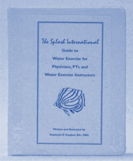 SPLASH! Water Exercise Book for Deep and Shallow Water Exericses
