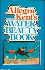 Water Beauty Book by Allegra Kent