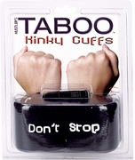 Taboo Kinky Cuffs - Dont Stop