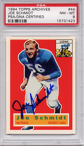 Joe Schmidt (HOF) PSA/DNA Certified Authentic Autograph - 1994 Topps Archives