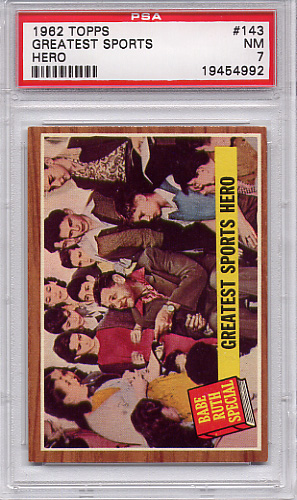 1962 Topps Greatest Sports Hero (Babe Ruth) #143 PSA 7