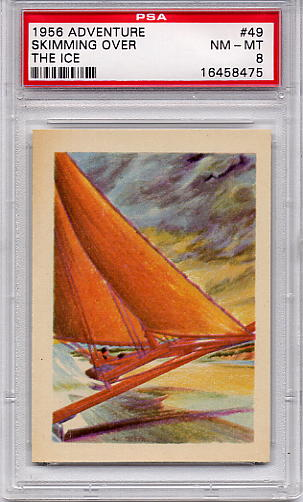 1956 Adventure - Skimming Over The Ice #49 PSA 8