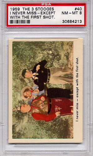 1959 The 3 Stooges - I Never Miss - Except #40 PSA 8