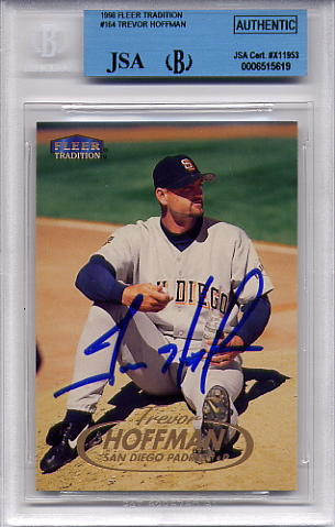 Trevor Hoffman BGS/JSA Certified Authentic Autograph - 1998 Fleer Tradition