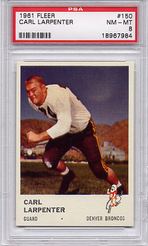 1961 Fleer Carl Larpenter #150 PSA 8