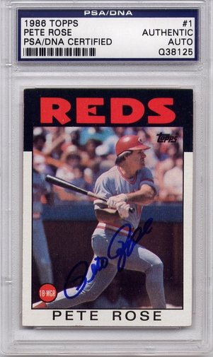 Pete Rose PSA/DNA Certified Authentic Autograph - 1986 Topps