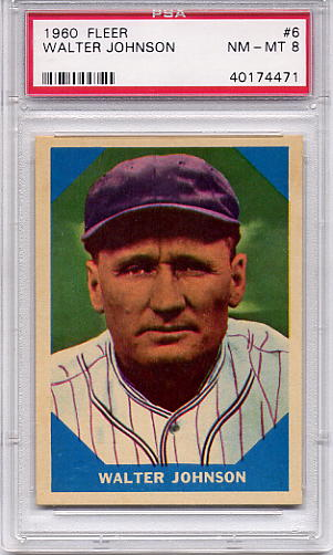 1960 Fleer Walter Johnson #6 PSA 8