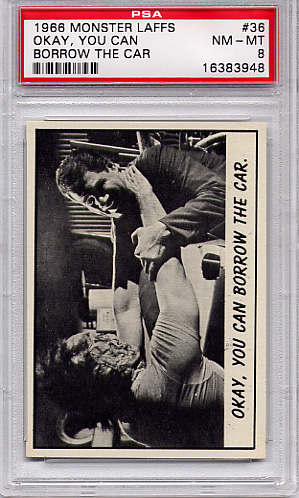 1966 Monster Laffs - Okay, You Can Borrow The Car #36 PSA 8
