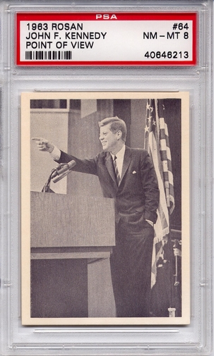 1963 Rosan - John F. Kennedy - Point Of View #64 PSA 8