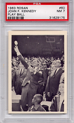 1963 Rosan - John F. Kennedy - Play Ball #60 PSA 7