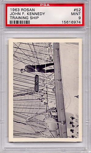 1963 Rosan John F. Kennedy - Training Ship #52 PSA 9