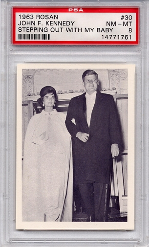 1963 Rosan - John F. Kennedy - Stepping Out With My Baby #30 PSA 8