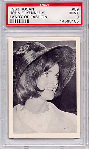 1963 Rosan - John F. Kennedy - Lady of Fashions #59 PSA 9