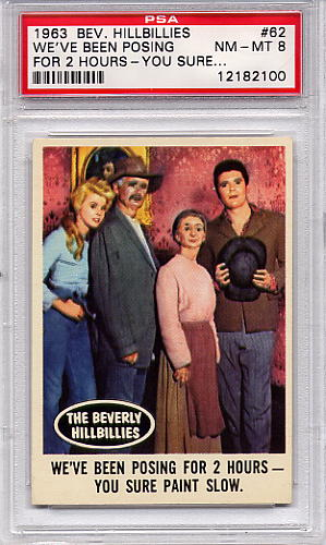 1963 Beverly Hillbillies - We've Been Posing For 2 Hours #62 PSA 8