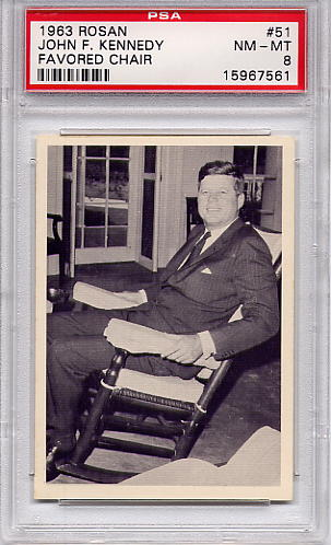 1963 Rosan - John F. Kennedy - Favored Chair #51 PSA 8