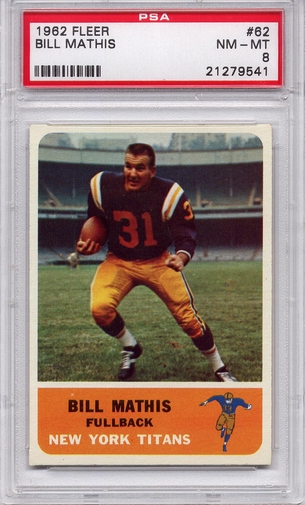 1962 Fleer Bill Mathis #62 PSA 8