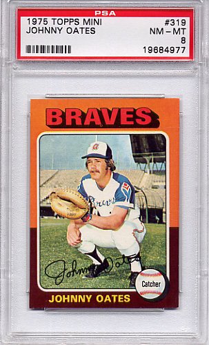 1975 Topps Mini Johnny Oates #319 PSA 8
