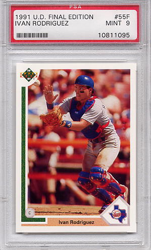 1991 Upper Deck Final Edition Ivan Rodriguez #55F PSA 9