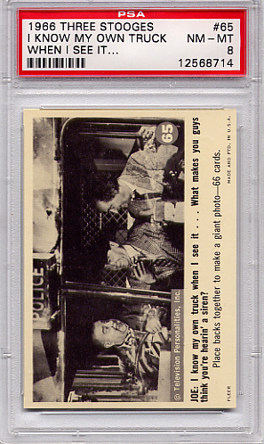 1966 Three Stooges - I Know My Own Truck #65 PSA 8