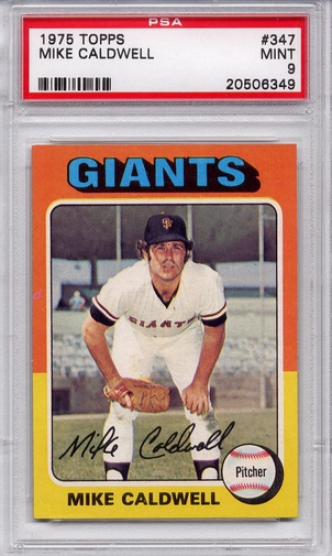 1975 Topps Mike Caldwell #347 PSA 9