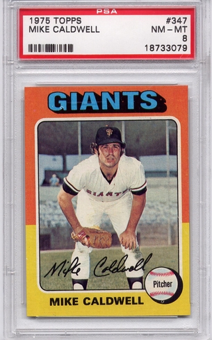 1975 Topps Mike Caldwell #347 PSA 8