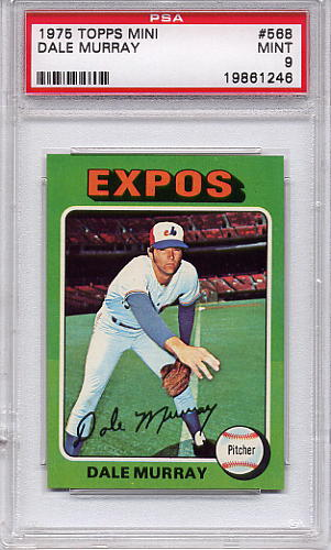1975 Topps Mini Dale Murray #568 PSA 9