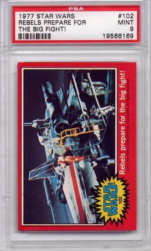1977 Star Wars - Rebels Prepare For The Big Fight! #102 PSA 9
