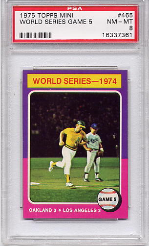 1975 Topps Mini World Series Game 5 #465 PSA 8