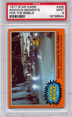 1977 Star Wars - Anxious Moments For The Rebels #265 PSA 9