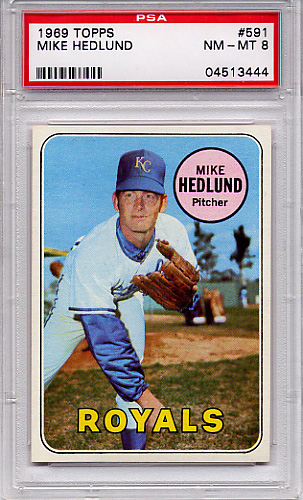 1969 Topps Mike Hedlund #591 PSA 8