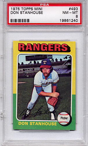 1975 Topps Mini Don Stanhouse #493 PSA 8