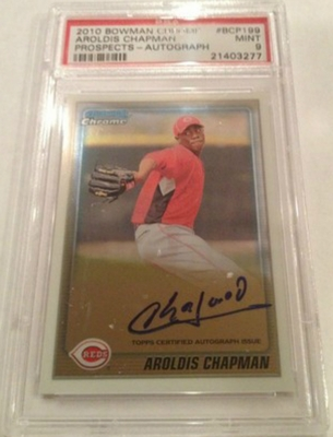 Aroldis Chapman PSA/DNA Certified Authentic Autograph - 2010 Bowman Chrome RL9