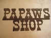 Papaws Shop Sign