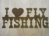 I (heart) Fly Fishing
