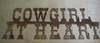 Cowgirl At Heart Sign