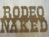 Rodeo Naked