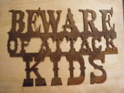Rusted Metal Beware of Attack Kids