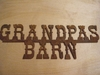 Rusted  Metal Grandpas Barn Sign