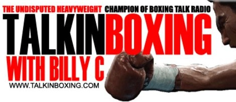 <u><h2>Talkin Boxing with Billy C.</u></h2>The most in-depth radio show devoted to Boxing on the Radio or the Internet. Hosted by Billy C. in upstate New York, it has a Worldwide audience and broadcasts several times a week.