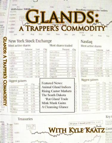 Glands: A Trapper's Commodity - DVD
