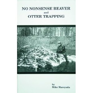 No Nonsense Beaver and Otter Trapping Book
