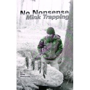 No Nonsense Mink Trapping Book